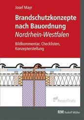 Brandschutzkonzepte nach Bauordnung Nordrhein-Westfalen
