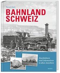 Bahnland Schweiz