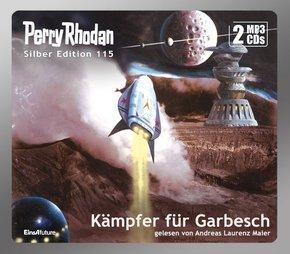 Perry Rhodan, Silber Edition - Kämpfer für Garbesch, Audio-CD, MP3