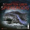 Insel-Krimi - Schatten über Spiekeroog; Band 1