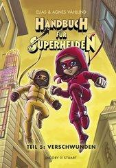 Handbuch für Superhelden - Verschwunden
