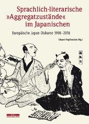 """Sprachlich-literarische """"Aggregatzustände"""" im Japanischen"""