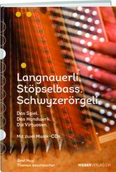 Langnauerli. Stöpselbass. Schwyzerörgeli., m. 2 Audio-CD