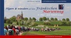 Pilger- und Wanderführer Fränkischer Marienweg