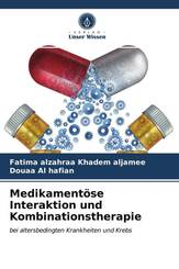 Medikamentöse Interaktion und Kombinationstherapie