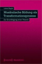 Musikalische Bildung als Transformationsprozess; Volume 3