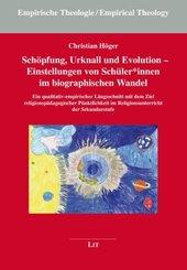 Schöpfung, Urknall und Evolution - Einstellungen von Schülerinnen im biographischen Wandel