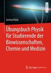 Übungsbuch Physik für Studierende der Biowissenschaften, Chemie und Medizin