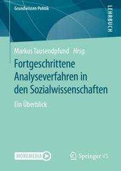 Fortgeschrittene Analyseverfahren in den Sozialwissenschaften; Band 6/1