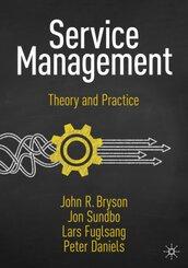 Bryson, John R.;Sundbo, Jon;Fuglsang, Lars; 25. Ed.