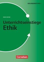 Unterrichtseinstiege - Ethik: Unterrichtseinstiege - Ethik