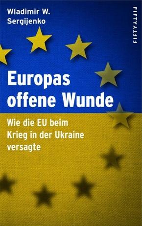 Europas offene Wunde
