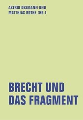 Brecht und das Fragment