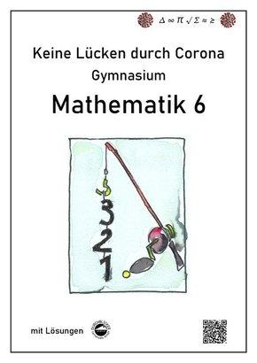 Keine Lücken durch Corona - Mathematik 6 (Gymnasium)