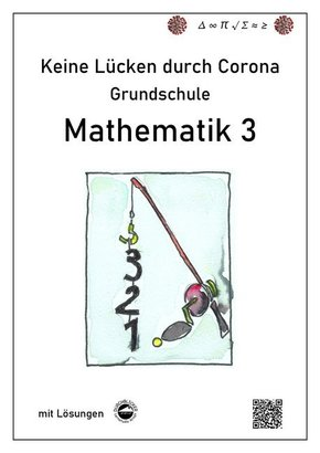 Keine Lücken durch Corona - Mathematik 3 (Grundschule)