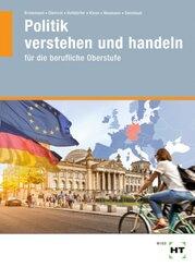 Politik verstehen und handeln für die berufliche Oberstufe, m. eBook