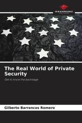 The Real World of Private Security
