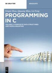 Xingni Zhou; Qiguang Miao; Lei Feng: Programming in C: Composite Data Structures and Modularization