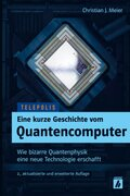 Eine kurze Geschichte vom Quantencomputer