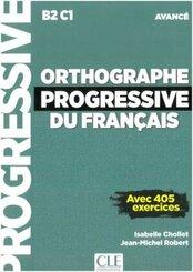 Orthographe progressive du Français: Niveau avancé, Buch + Audio-CD, MP3