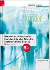 Betriebswirtschaft/Handel für die Berufsreifeprüfung (Teil 1) + digitales Zusatzpaket + E-Book