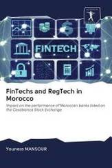 FinTechs and RegTech in Morocco