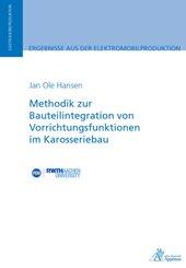 Methodik zur Bauteilintegration von Vorrichtungsfunktionen im Karosseriebau