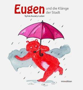 Eugen und die Klänge der Stadt