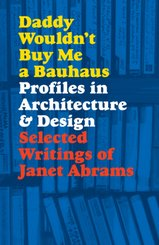 Daddy Wouldn't Buy Me a Bauhaus