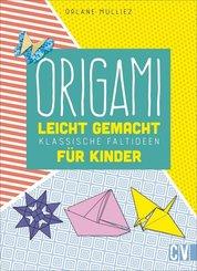 Origami leicht gemacht für Kinder
