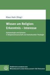 Wissen um Religion: Erkenntnis - Interesse