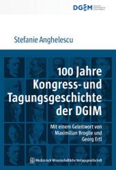 100 Jahre Kongress- und Tagungsgeschichte der DGIM