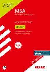 Mittlerer Schulabschluss MSA 2021 - Deutsch - Schleswig-Holstein Lösungen zu Original-Prüfungen