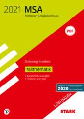 Mittlerer Schulabschluss MSA 2021 - Mathematik - Schleswig-Holstein Lösungen zu Original-Prüfungen