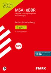 Mittlerer Schulabschluss MSA/eBBR 2021 - Englisch - Berlin/Brandenburg, m. Audio-CD, MP3