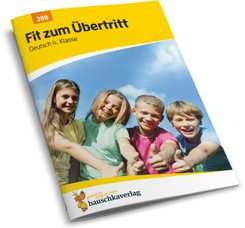 Fit zum Übertritt - Deutsch 4. Klasse