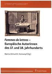 Femmes de lettres - Europäische Autorinnen des 17. und 18. Jahrhunderts