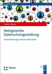 Netzgerechte Datenschutzgestaltung