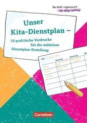 Perfekt organisiert als Kita-Leitung / Unser Kita-Dienstplan