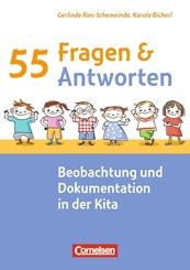 55 Fragen & 55 Antworten: 55 Fragen & 55 Antworten / Beobachtung und Dokumentation in der Kita