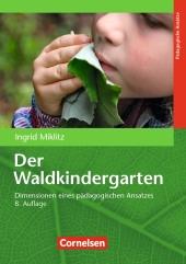 Der Waldkindergarten (8. Auflage)
