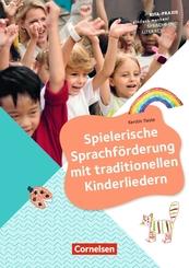 Kita-Praxis - einfach machen! - Sprachförderung / Spielerische Sprachförderung mit traditionellen Kinderliedern