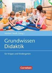 Grundwissen Frühpädagogik / Grundwissen Didaktik für Krippe und Kindergarten (4. Auflage)