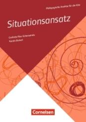 Pädagogische Ansätze für die Kita / Situationsansatz