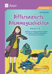 Differenzierte Dilemmageschichten Klasse 1-4