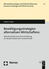 Bewältigungsstrategien alternativen Wirtschaftens
