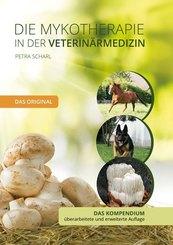 Die Mykotherapie in der Veterinärmedizin - Das Kompendium