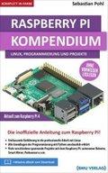 Raspberry Pi 4 Kompendium: Linux, Programmierung und Projekte