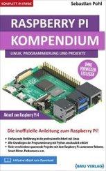 Raspberry Pi Kompendium: Linux, Programmierung und Projekte