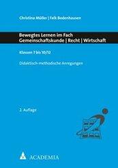 Bewegtes Lernen im Fach Gemeinschaftskunde - Recht - Wirtschaft
